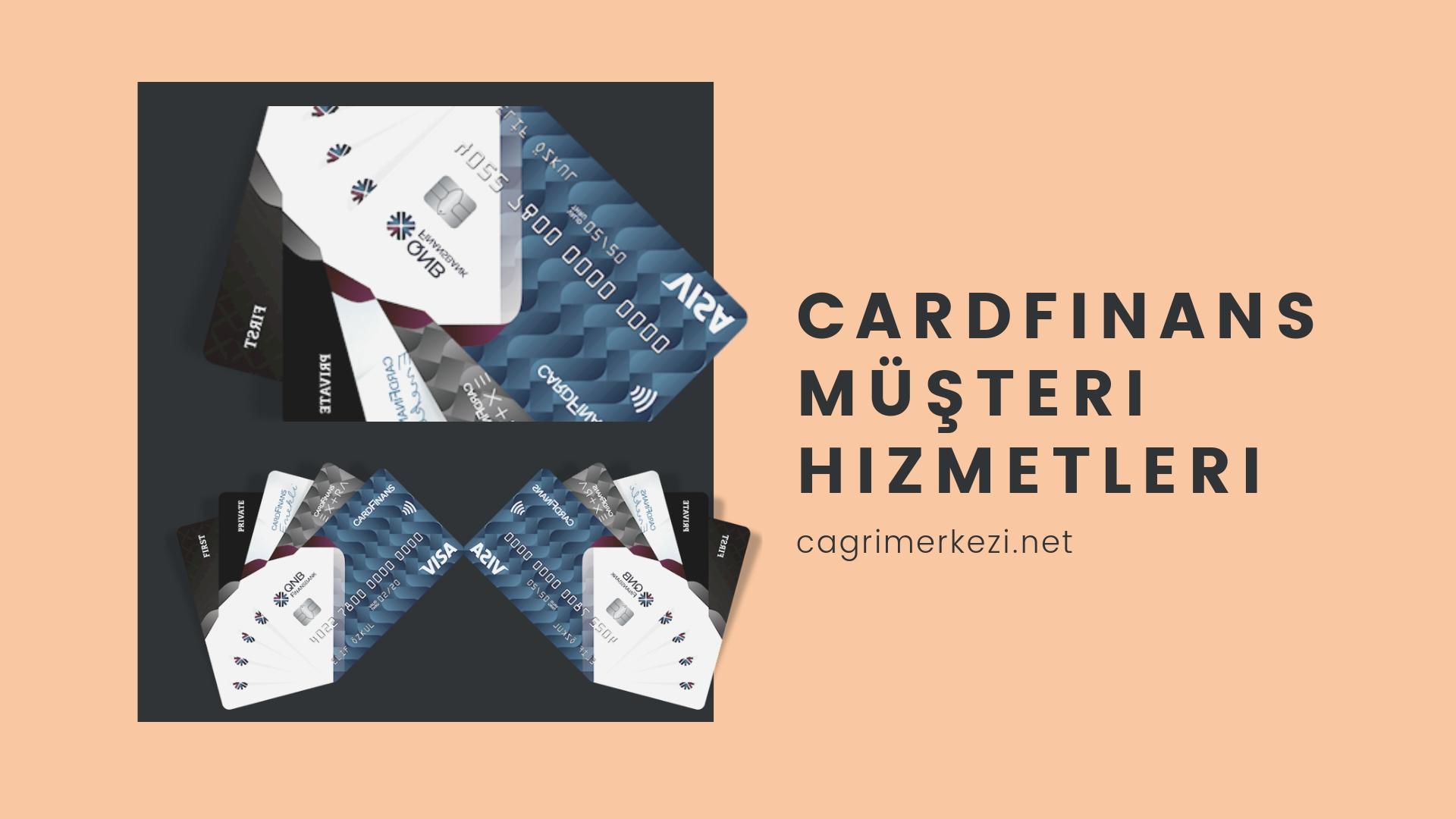 Cardfinans Müşteri Hizmetleri